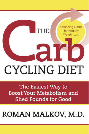 The Carb Cycling Diet by
