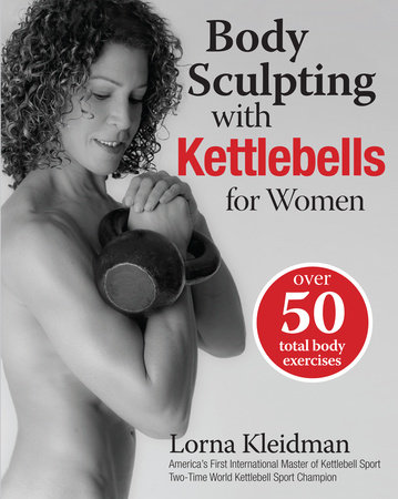 Body Sculpting with Kettlebells for Women
