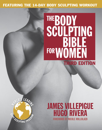 The Body Sculpting Bible for Women, Third Edition by