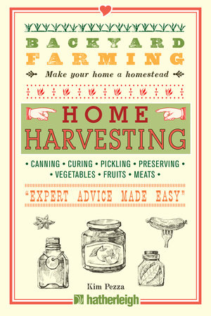 Backyard Farming: Home Harvesting by