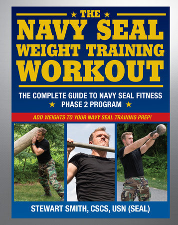The Navy SEAL Weight Training Workout by