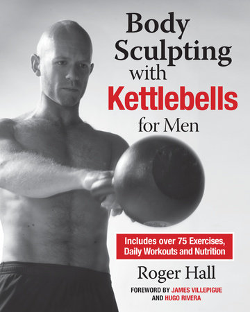 Body Sculpting with Kettlebells for Men by