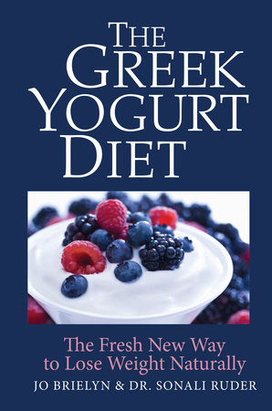 The Greek Yogurt Diet by Dr. Sonali Ruder and Jo Brielyn