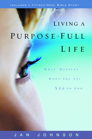 Living a Purpose-Full Life by