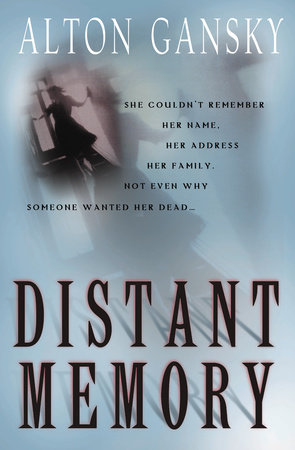 Distant Memory by Alton L. Gansky