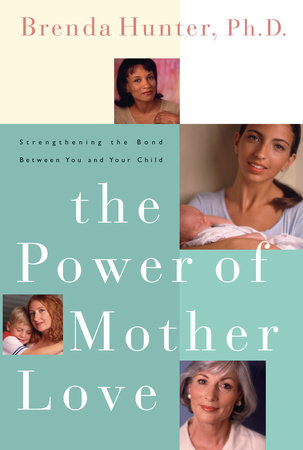 The Power of Mother Love by