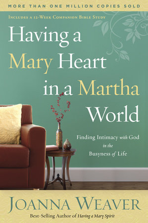 Having a Mary Heart in a Martha World by