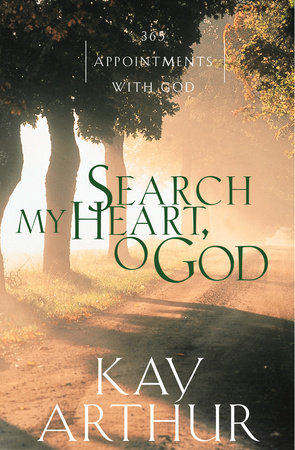 Search My Heart, O God by