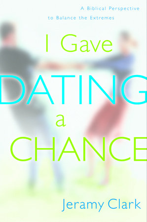 I Gave Dating a Chance by