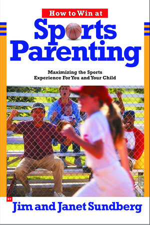 How to Win at Sports Parenting by