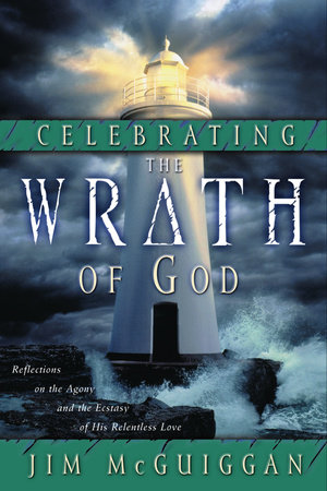 Celebrating the Wrath of God by