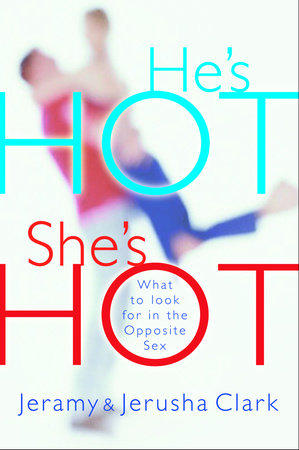 He's HOT, She's HOT by Jeramy Clark