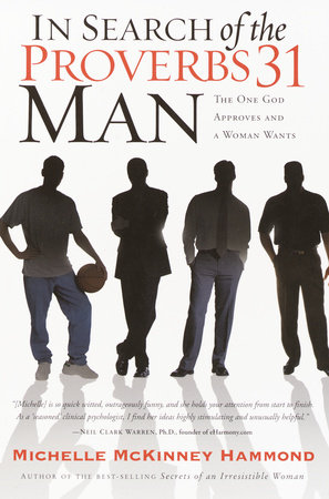 In Search of the Proverbs 31 Man by