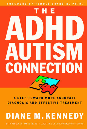 The ADHD-Autism Connection by