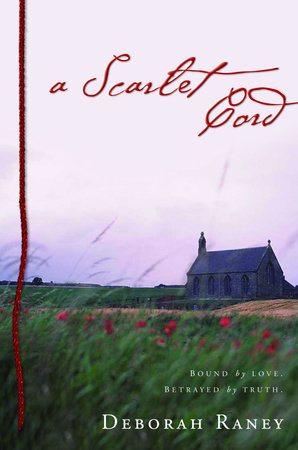 A Scarlet Cord by Deborah Raney