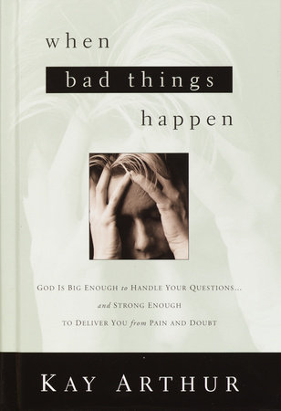 When Bad Things Happen by