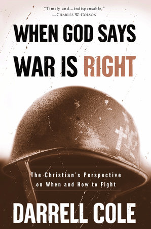 When God Says War Is Right by Darrell Cole