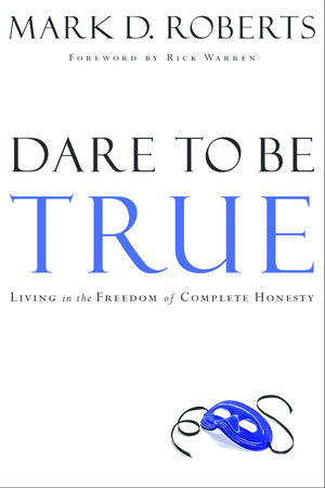 Dare to Be True by