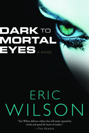 Dark to Mortal Eyes by