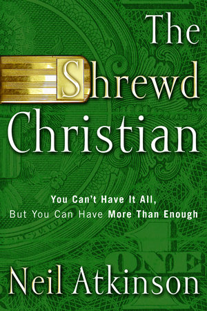 The Shrewd Christian by Neil Atkinson