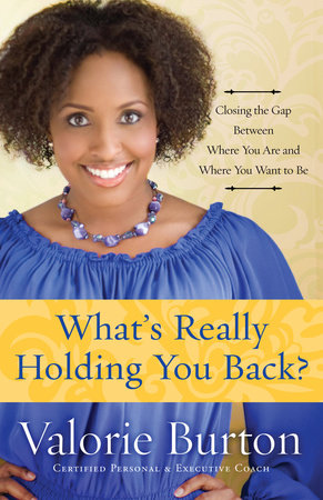 What's Really Holding You Back? by