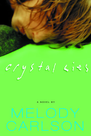 Crystal Lies by