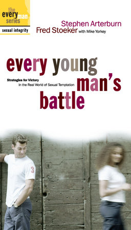 Every Young Man's Battle by