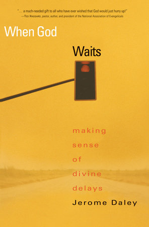When God Waits by Jerome Daley