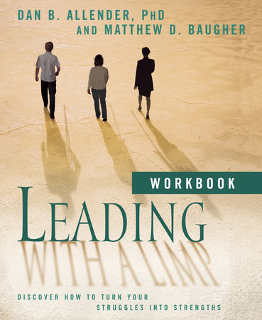 Leading with a Limp Workbook by