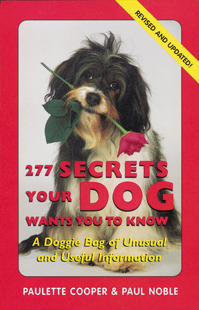 277 Secrets Your Dog Wants You to Know by Paulette Cooper and Paul Noble