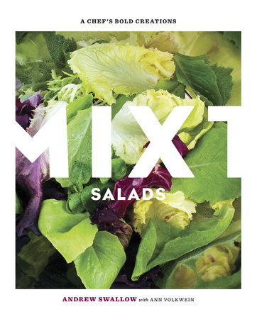 Mixt Salads by Andrew Swallow and Ann Volkwein