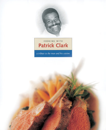 Cooking with Patrick Clark by
