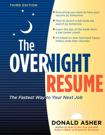 The Overnight Resume, 3rd Edition by Donald Asher