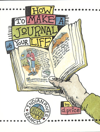 How to Make a Journal of Your Life by