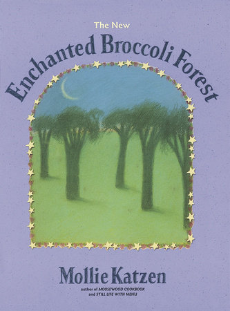 The New Enchanted Broccoli Forest by