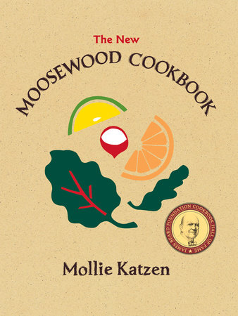 The New Moosewood Cookbook by