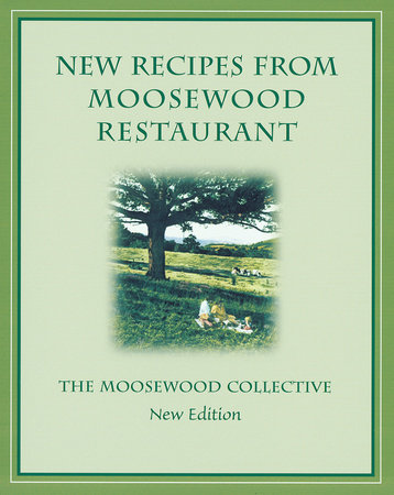 New Recipes from Moosewood Restaurant, rev by