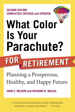 What Color Is Your Parachute? for Retirement, Second Edition by