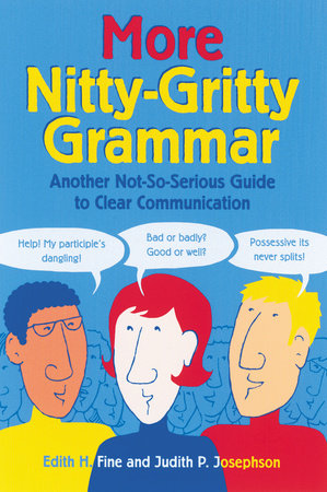More Nitty-Gritty Grammar by Hope Edith Fine and Judith Pinkerton Josephson