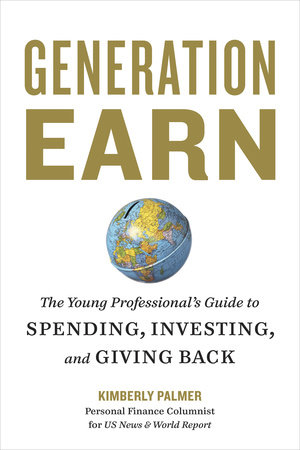 Generation Earn by Kimberly Palmer