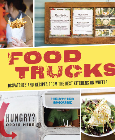Food Trucks by Heather Shouse