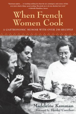 When French Women Cook by Madeleine Kamman
