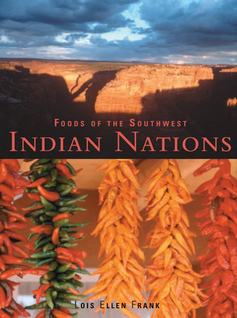 Foods of the Southwest Indian Nations by