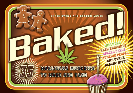 Baked! by Gordon Lewis and Chris Stone