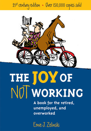 The Joy of Not Working by