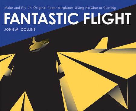Fantastic Flight by