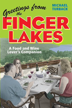 Greetings from the Finger Lakes by Michael Turback