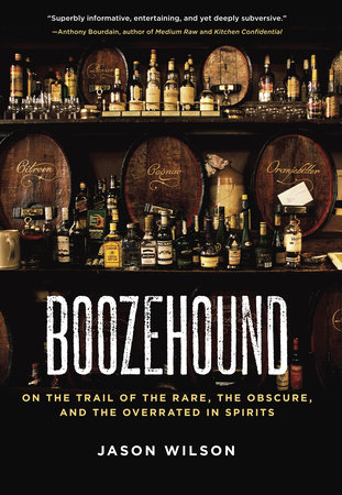 Boozehound by Jason Wilson