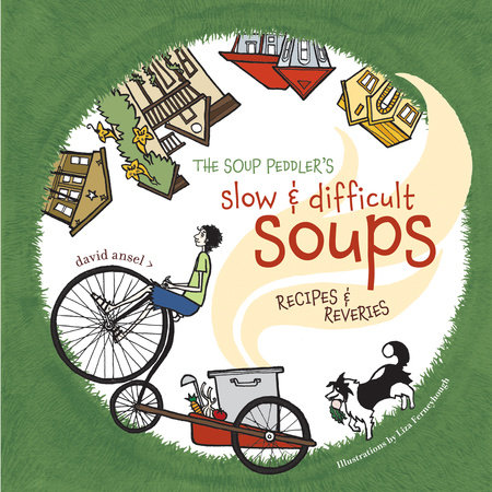 The Soup Peddler's Slow and Difficult Soups by