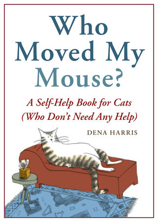 Who Moved My Mouse? by Dena Harris